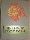 Brehmův život zvířat 2. díl - Ssavci