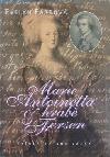 Marie Antoinetta & Axel Fersen - Příběh tajené lásky