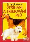 Stříhání a trimování psů
