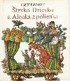 Števko Drievko a Alenka z polienka