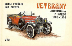 Veterány - automobily z rokov 1885-1940 obálka knihy