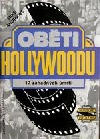 Oběti Hollywoodu: 17 záhadných úmrtí