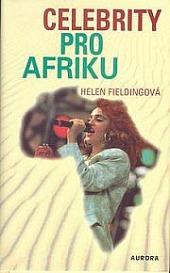 Celebrity pro Afriku obálka knihy