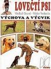 Lovečtí psi - Výchova a výcvik