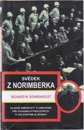 Svědek z Norimberka: hlavní americký tlumočník při soudních procesech s válečnými zločinci