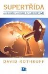 Supertřída: Jak globální mocenská elita přetváří svět