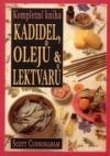 Kompletní kniha kadidel, olejů a bylinných odvarů obálka knihy