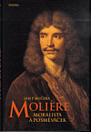 Molière. Moralista a posměváček