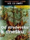 Od středověku k dnešku