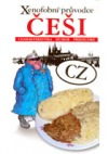 Xenofobní průvodce - Češi