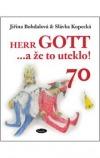 Herr Gott ....a že to uteklo!
