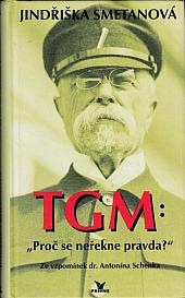 TGM: Proč se neřekne pravda?