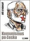 Komunismus po česku obálka knihy