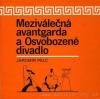 Meziválečná avantgarda a Osvobozené divadlo