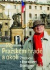 Po Pražském hradě a okolí obálka knihy