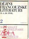 Dějiny francouzské literatury 19. a 20. stol. Díl 2, 1870-1930
