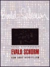 Evald Schorm: Sám sobě nepřítelem