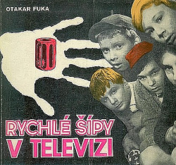 Rychlé šípy v televizi obálka knihy