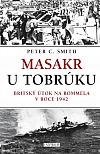 Masakr u Tobrúku: Britský útok na Rommela v roce 1942