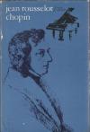 Chopin - Vášnivý život jedného romantika