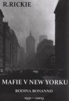 Mafie v New Yorku: rodina Bonanno 1931-2009