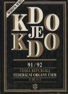 Kdo je kdo 91/92 - Česká republika - Federální orgány ČSFR Díl 1 (A-M) a Díl 2 (N-Ž)