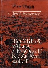 Třicetiletá válka a evropské krize 17. století