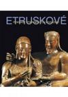 Etruskové - Poklady starobylých civilizací
