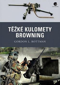 Těžké kulomety Browning obálka knihy