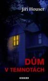 Dům v temnotách