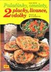 Palačinky, omelety, placky, lívance, vdolky 2 obálka knihy