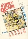 Funky Koval #1: Jedním dechem (1990)