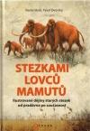 Stezkami lovců mamutů