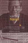 Václav Havel - Duchovní portrét v rámu české kultury 20. století