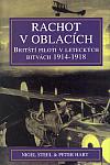 Rachot v oblacích: Britští piloti v leteckých bitvách 1914-1918