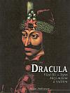 Dracula: Vlad III. Ţepeş - mezi mýtem a realitou