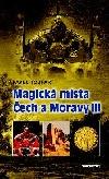 Magická místa Čech a Moravy III