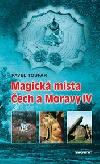 Magická místa Čech a Moravy IV