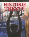 Historie trestu (Justiční tresty od dávných dob po současnost)