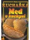 Kuchařka - Med v kuchyni