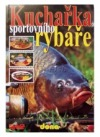 Kuchařka sportovního rybáře obálka knihy