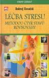 Léčba Stresu metodou čtyř stavů