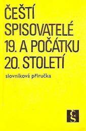 Čeští spisovatelé 19. a počátku 20. století obálka knihy