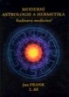 Moderní astrologie a hermetika II.díl