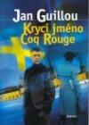 Krycí jméno Coq Rouge obálka knihy