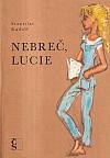 Nebreč, Lucie