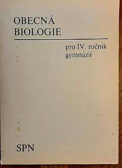 Obecná biologie pro IV. ročník gymnázií obálka knihy