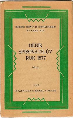 Deník spisovatelův. Rok 1877. Díl II.