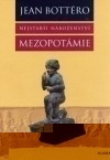 Nejstarší náboženství: Mezopotámie
