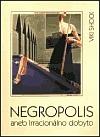 Negropolis aneb Irracionálno dobyto obálka knihy